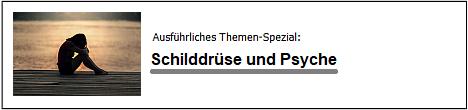 Banner Themen-Spezial Schilddrüse und Psyche